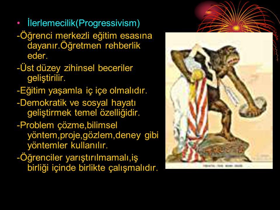 İlerlemecilik(Progressivism)