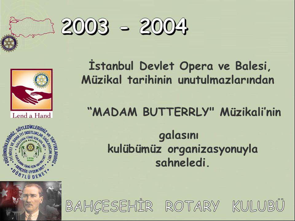2003 - 2004 İstanbul Devlet Opera ve Balesi,