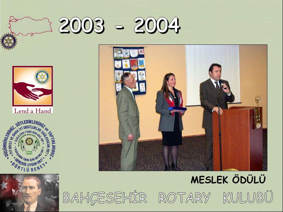 2003 - 2004 MESLEK ÖDÜLÜ