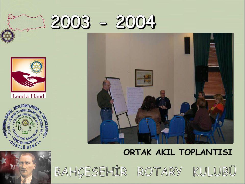 2003 - 2004 ORTAK AKIL TOPLANTISI