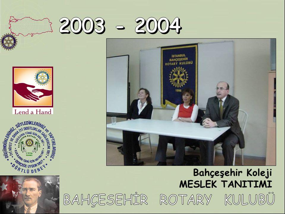 2003 - 2004 Bahçeşehir Koleji MESLEK TANITIMI