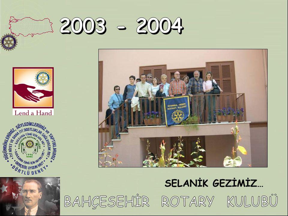 2003 - 2004 SELANİK GEZİMİZ…