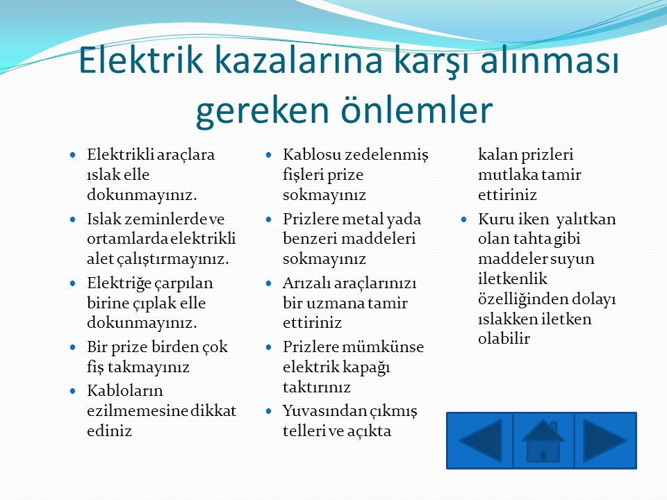Elektrik kazalarına karşı alınması gereken önlemler