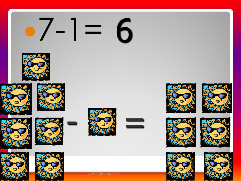 6 7-1= - = ...www.egitimhane.com...