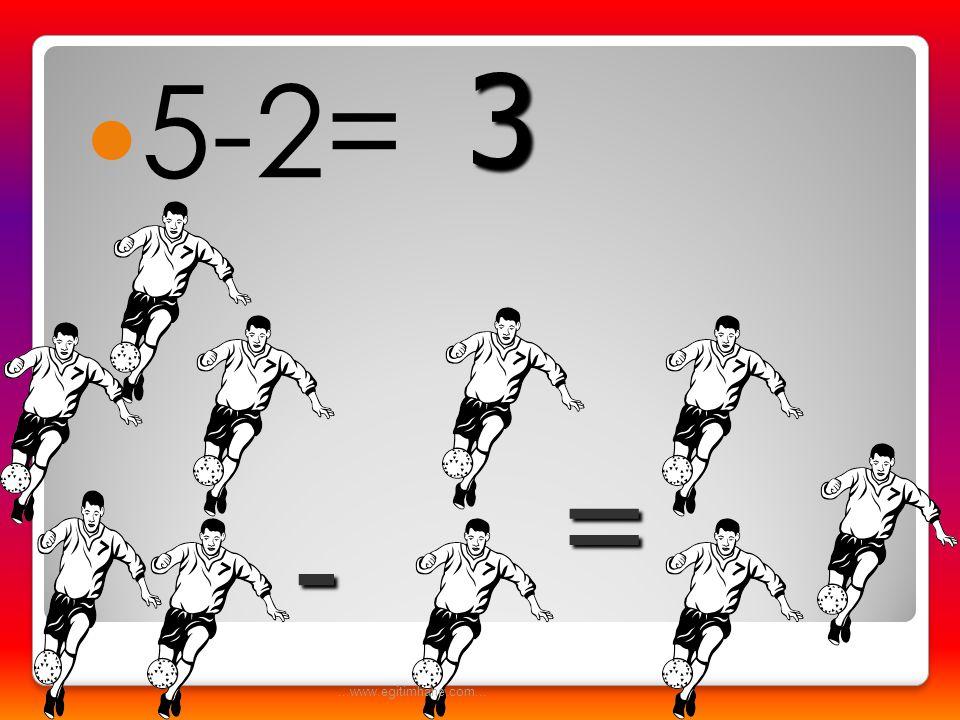 3 5-2= = - ...www.egitimhane.com...