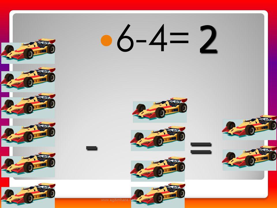 6-4= 2 - = ...www.egitimhane.com...