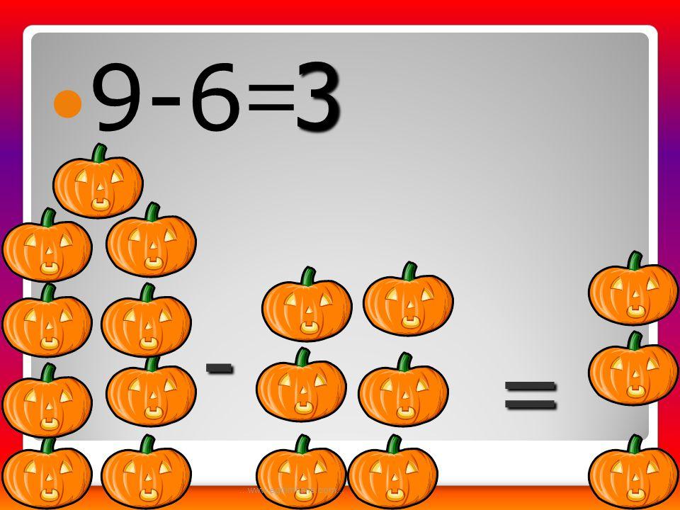 9-6= 3 - = ...www.egitimhane.com...