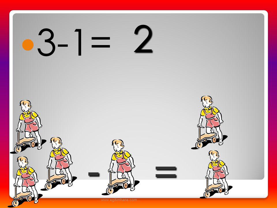 2 3-1= = - ...www.egitimhane.com...