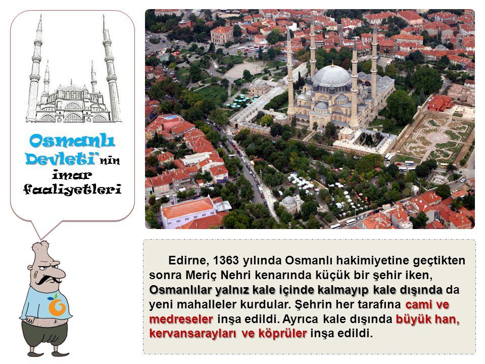Osmanlı Devleti'nin imar faaliyetleri