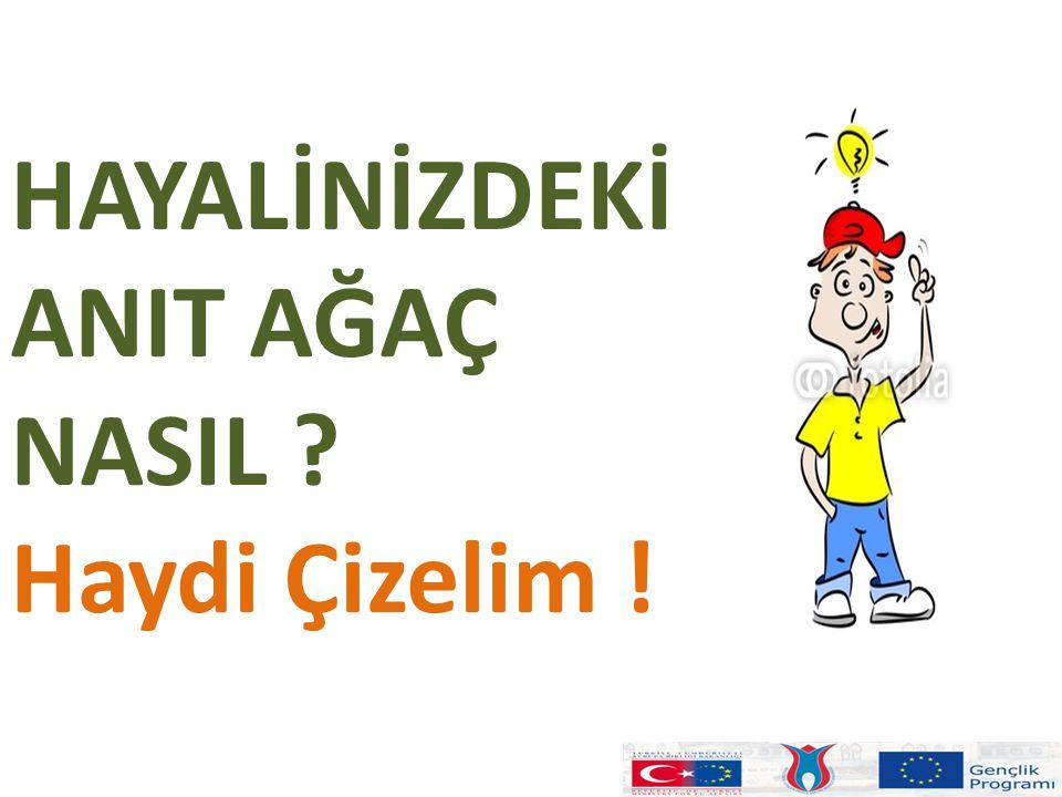 HAYALİNİZDEKİ ANIT AĞAÇ NASIL Haydi Çizelim !