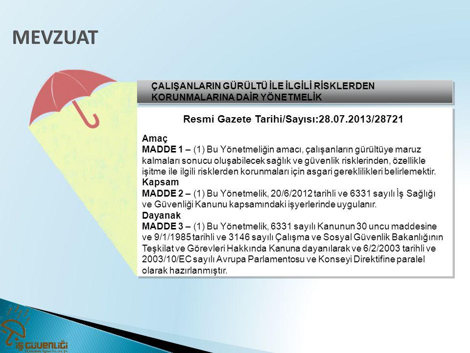 Resmi Gazete Tarihi/Sayısı:28.07.2013/28721