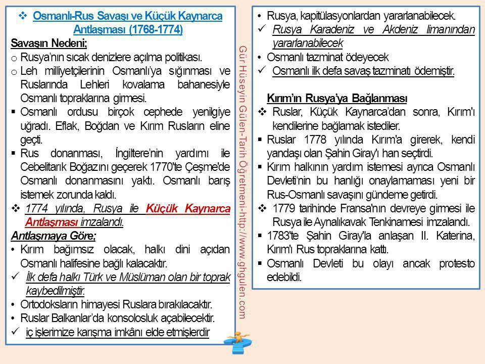Osmanlı-Rus Savaşı ve Küçük Kaynarca Antlaşması (1768-1774)