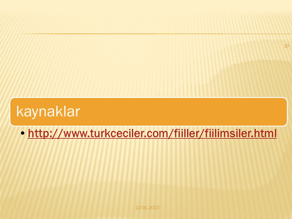 13.01.2013 http://www.turkceciler.com/fiiller/fiilimsiler.html