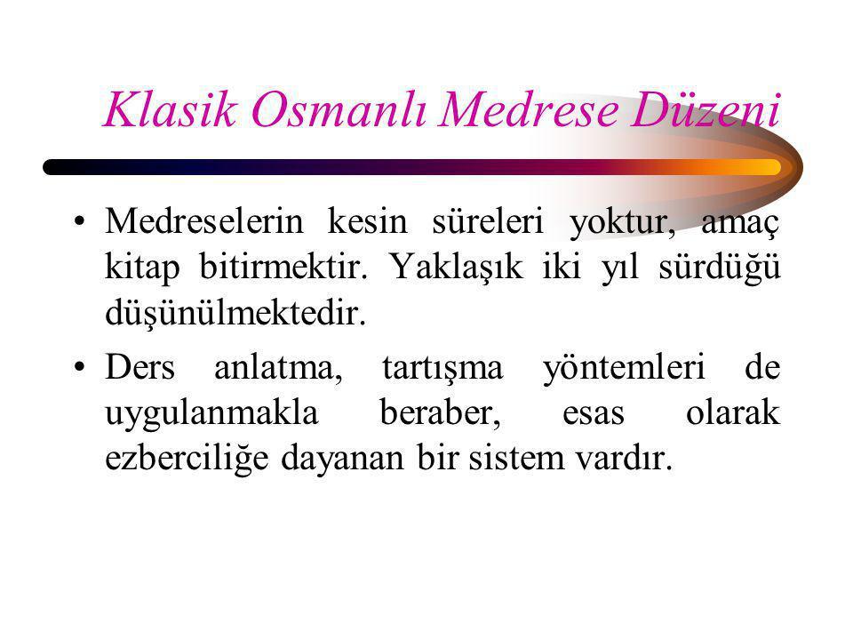Klasik Osmanlı Medrese Düzeni