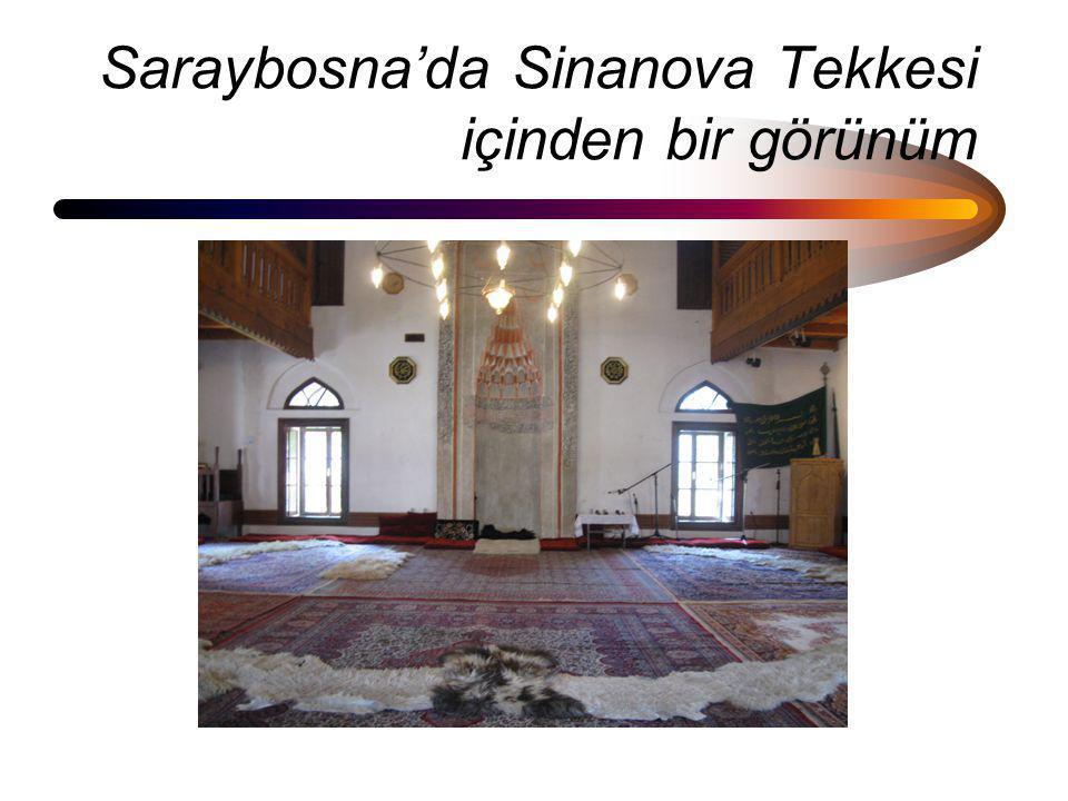 Saraybosna'da Sinanova Tekkesi içinden bir görünüm