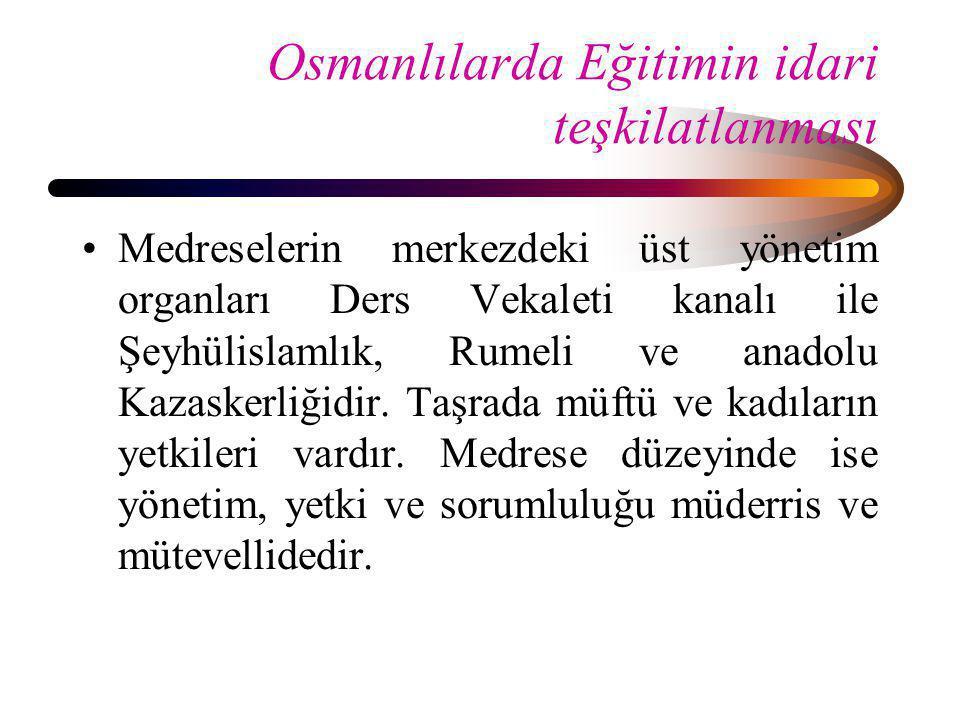 Osmanlılarda Eğitimin idari teşkilatlanması