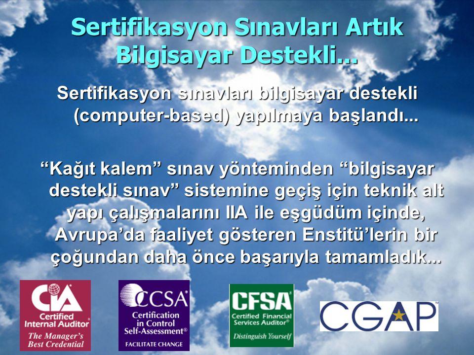 Sertifikasyon Sınavları Artık Bilgisayar Destekli...