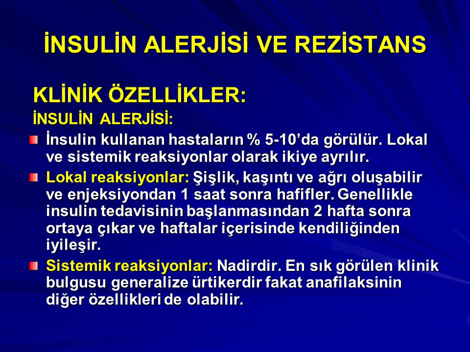 İNSULİN ALERJİSİ VE REZİSTANS