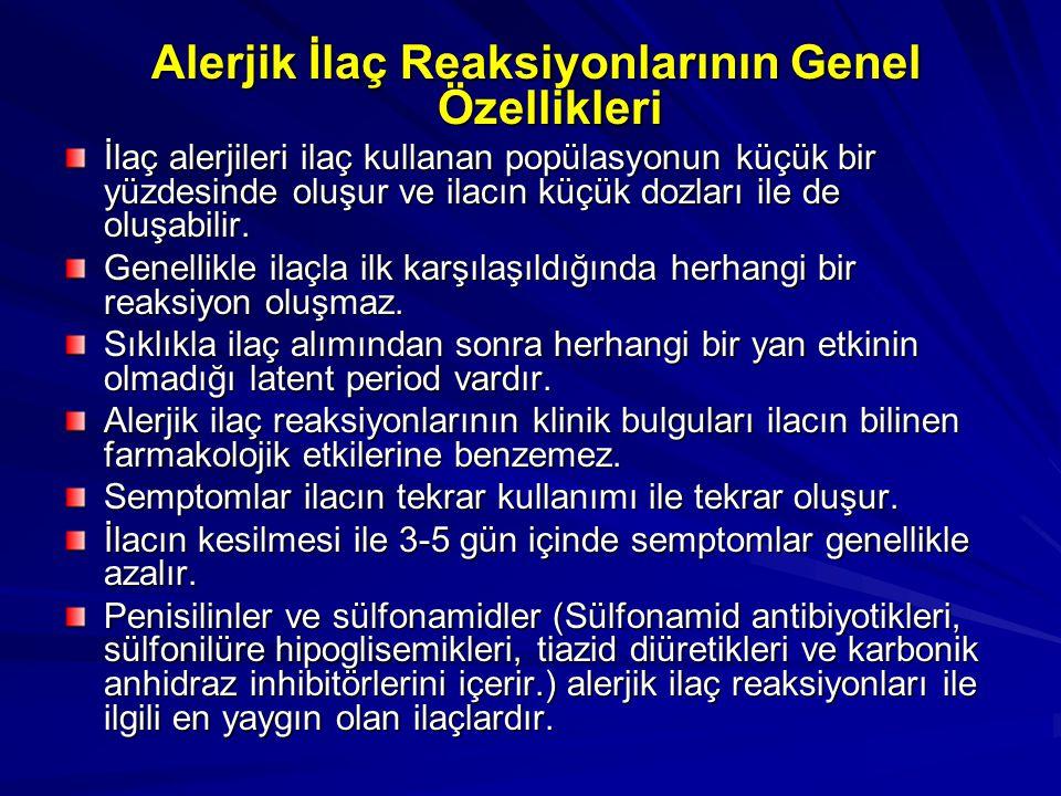 Alerjik İlaç Reaksiyonlarının Genel Özellikleri