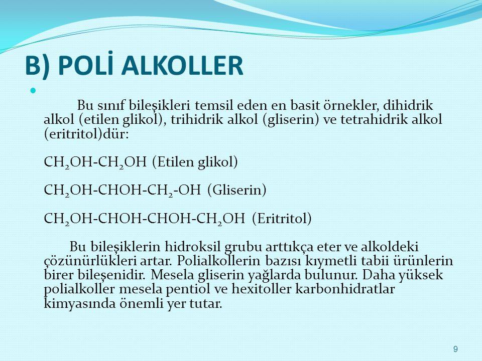 B) POLİ ALKOLLER