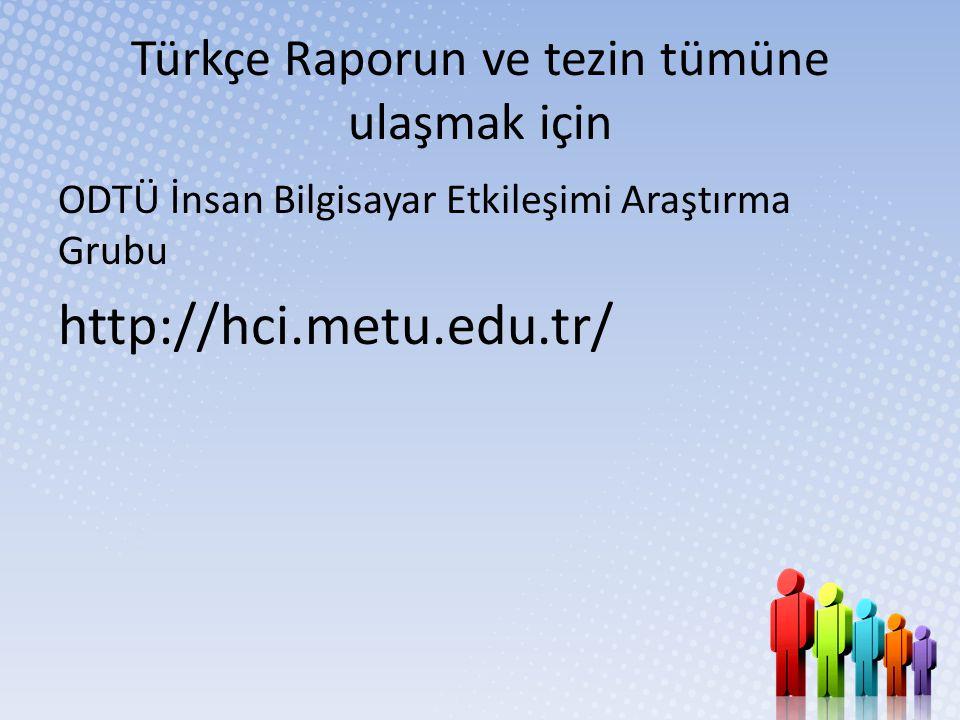 Türkçe Raporun ve tezin tümüne ulaşmak için