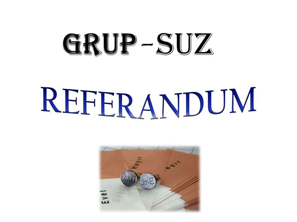 GRUP - SUZ REFERANDUM