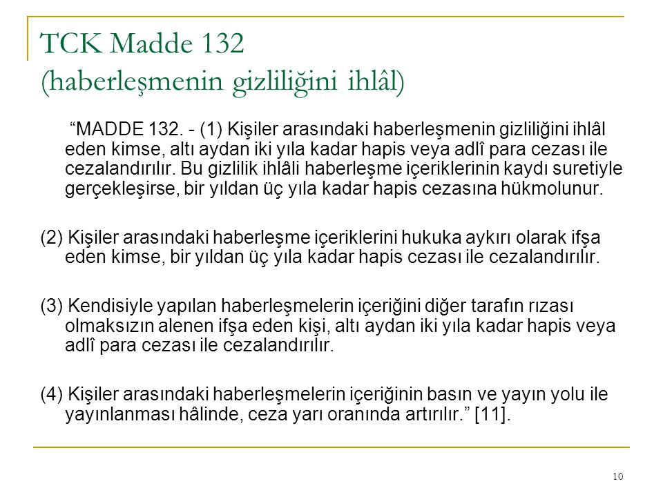TCK Madde 132 (haberleşmenin gizliliğini ihlâl)