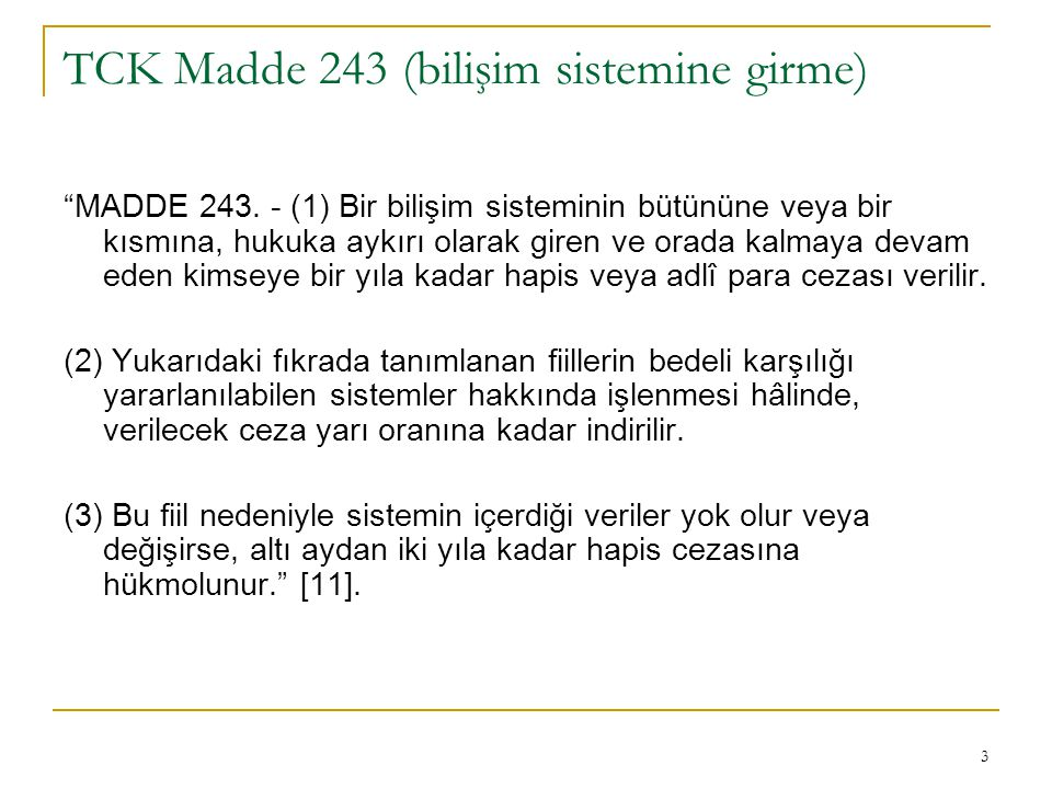 TCK Madde 243 (bilişim sistemine girme)