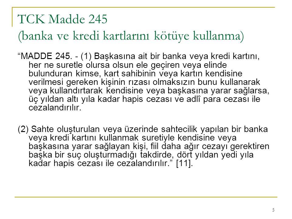 TCK Madde 245 (banka ve kredi kartlarını kötüye kullanma)