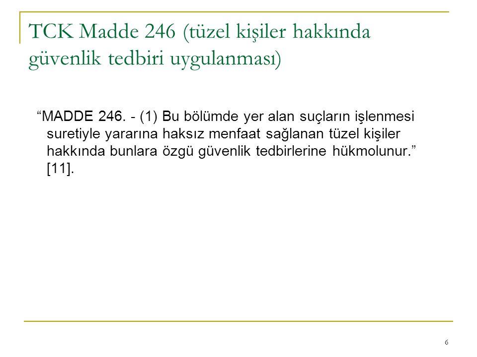TCK Madde 246 (tüzel kişiler hakkında güvenlik tedbiri uygulanması)