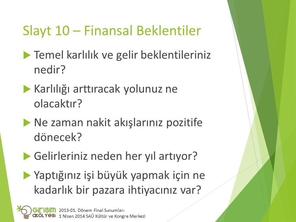 Slayt 10 – Finansal Beklentiler