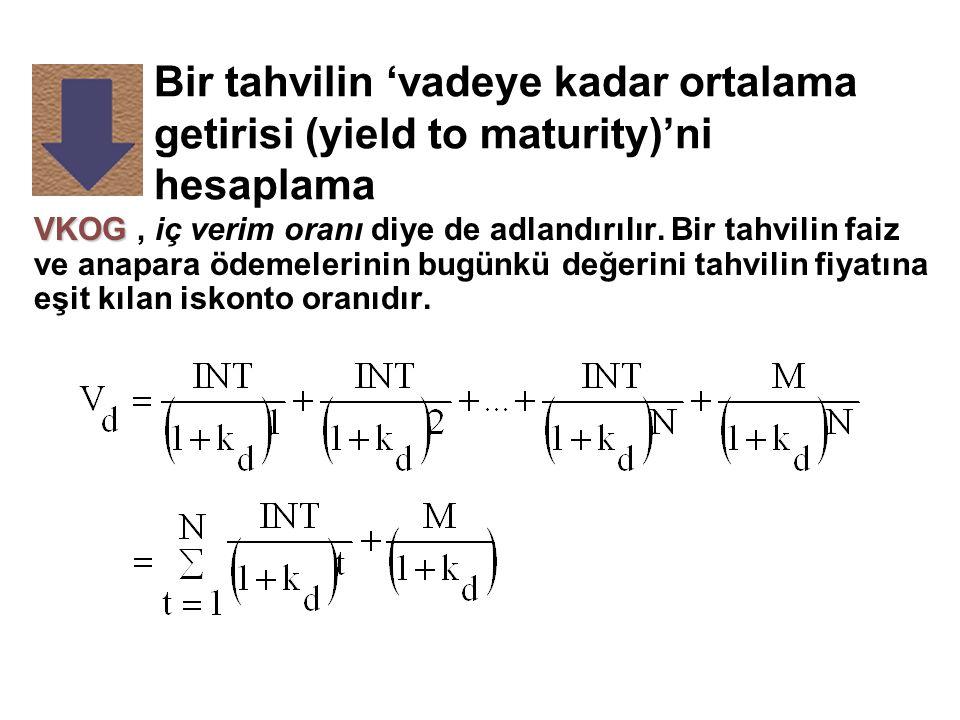 Bir tahvilin 'vadeye kadar ortalama getirisi (yield to maturity)'ni hesaplama