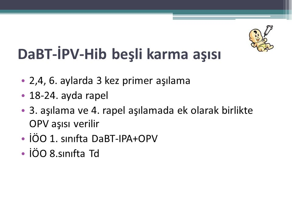 DaBT-İPV-Hib beşli karma aşısı