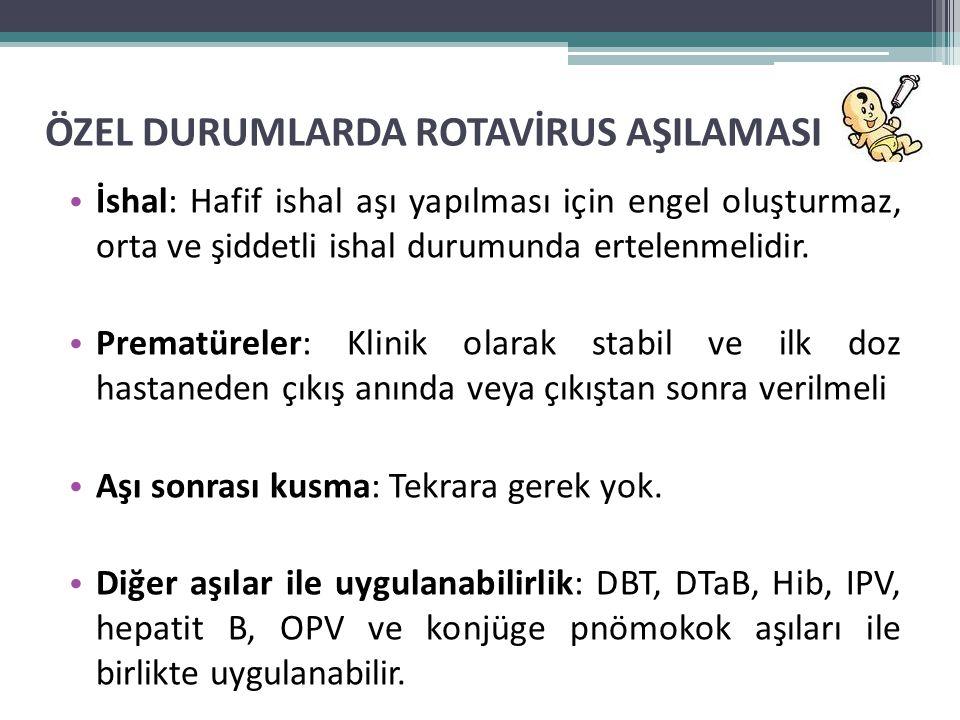 ÖZEL DURUMLARDA ROTAVİRUS AŞILAMASI