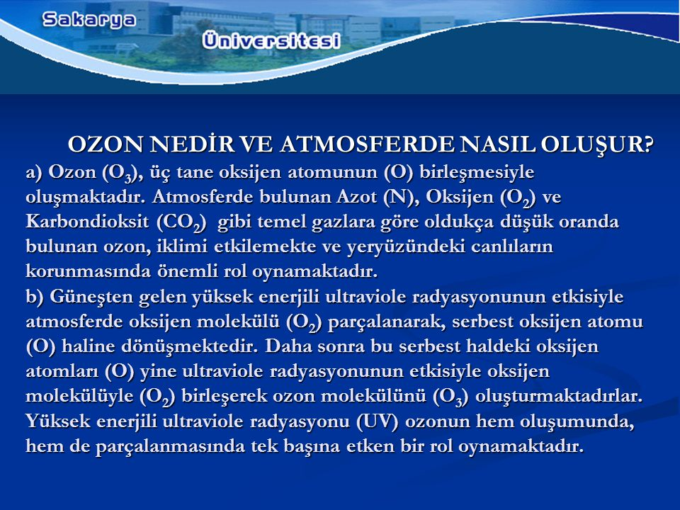 OZON NEDİR VE ATMOSFERDE NASIL OLUŞUR