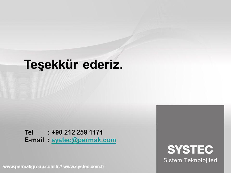 Teşekkür ederiz. Tel : +90 212 259 1171 E-mail : systec@permak.com
