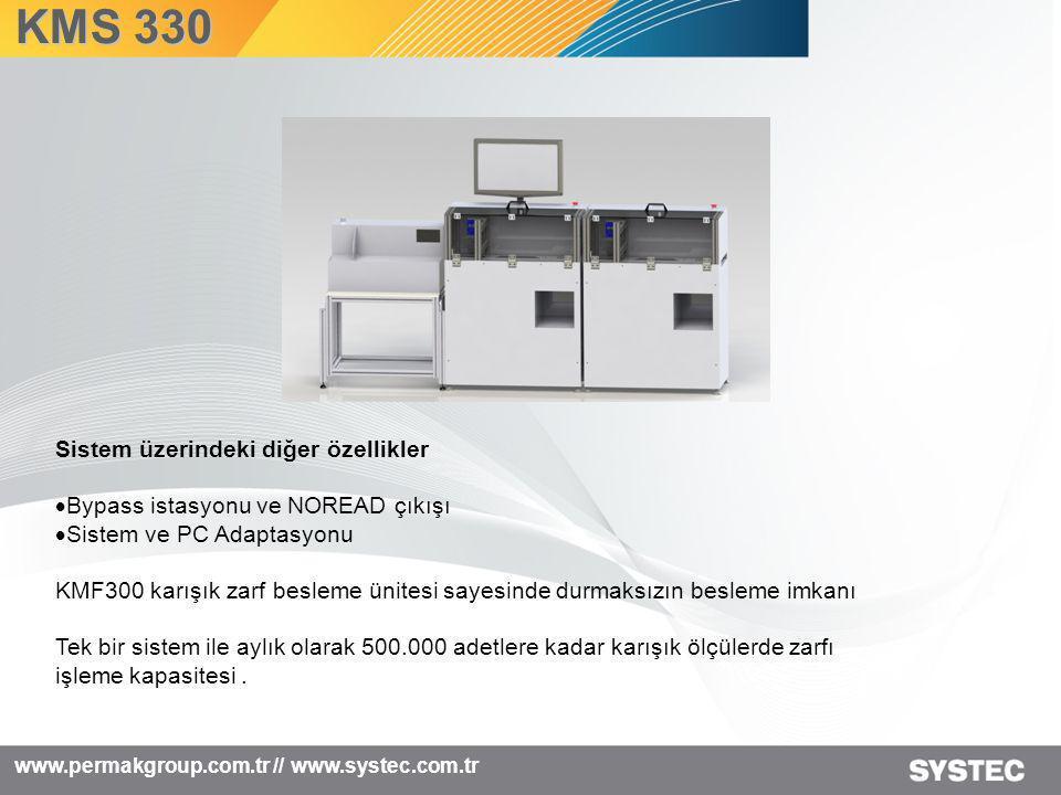 KMS 330 Sistem üzerindeki diğer özellikler