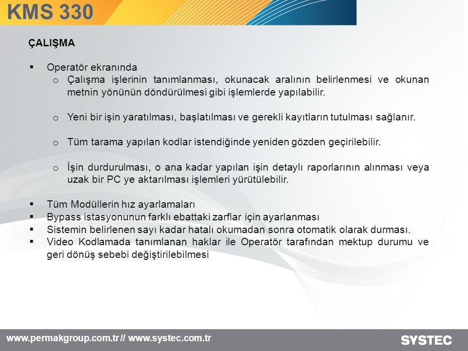 KMS 330 ÇALIŞMA Operatör ekranında