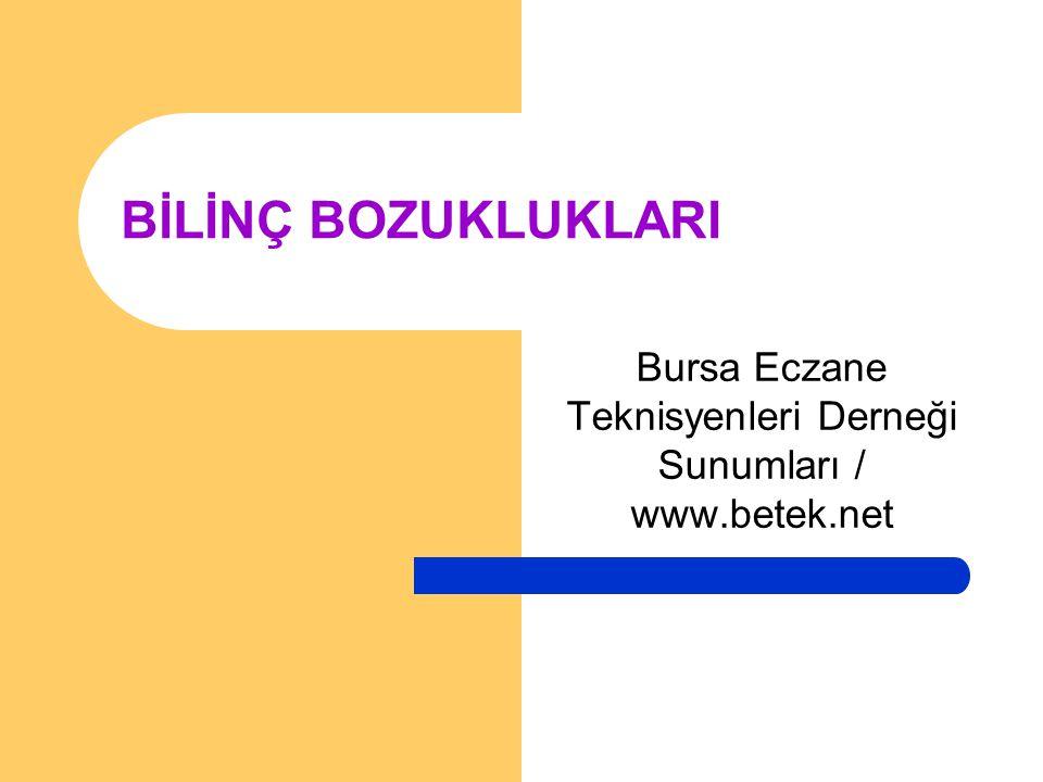 Bursa Eczane Teknisyenleri Derneği Sunumları / www.betek.net