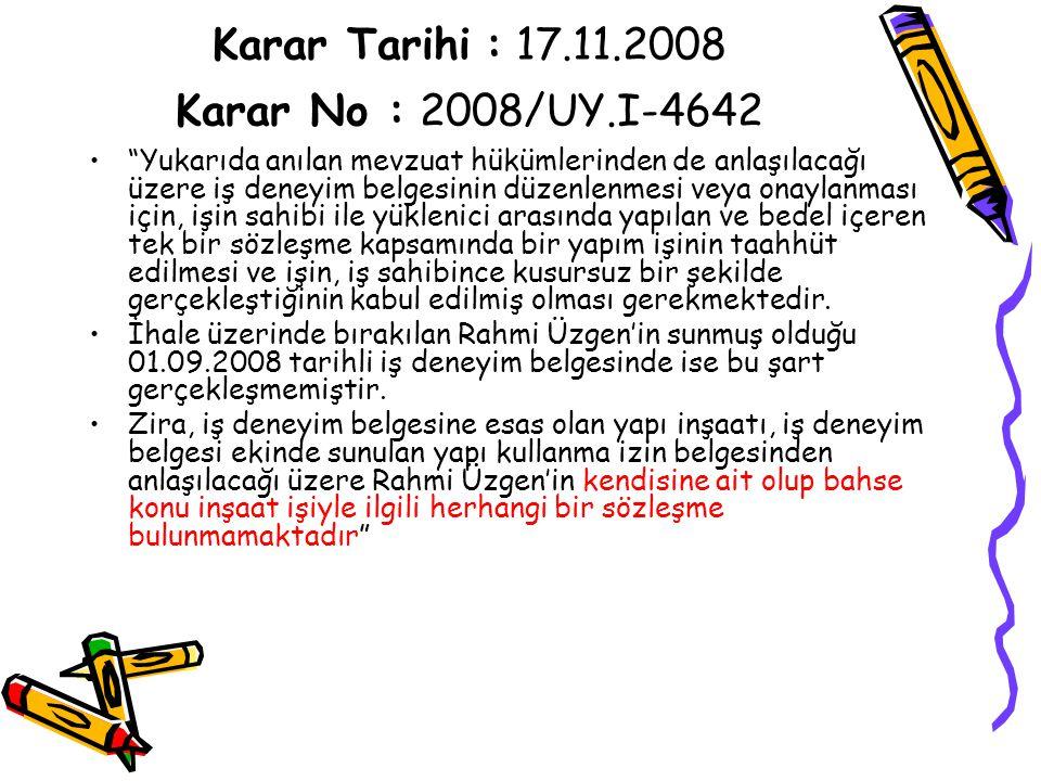Karar Tarihi : 17.11.2008 Karar No : 2008/UY.I-4642