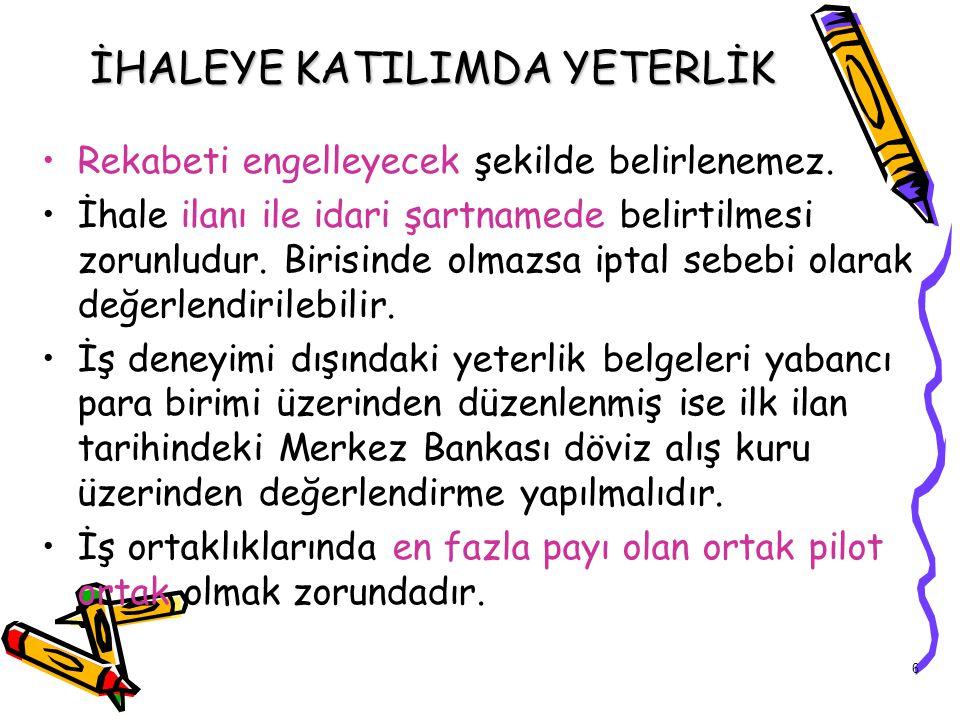 İHALEYE KATILIMDA YETERLİK
