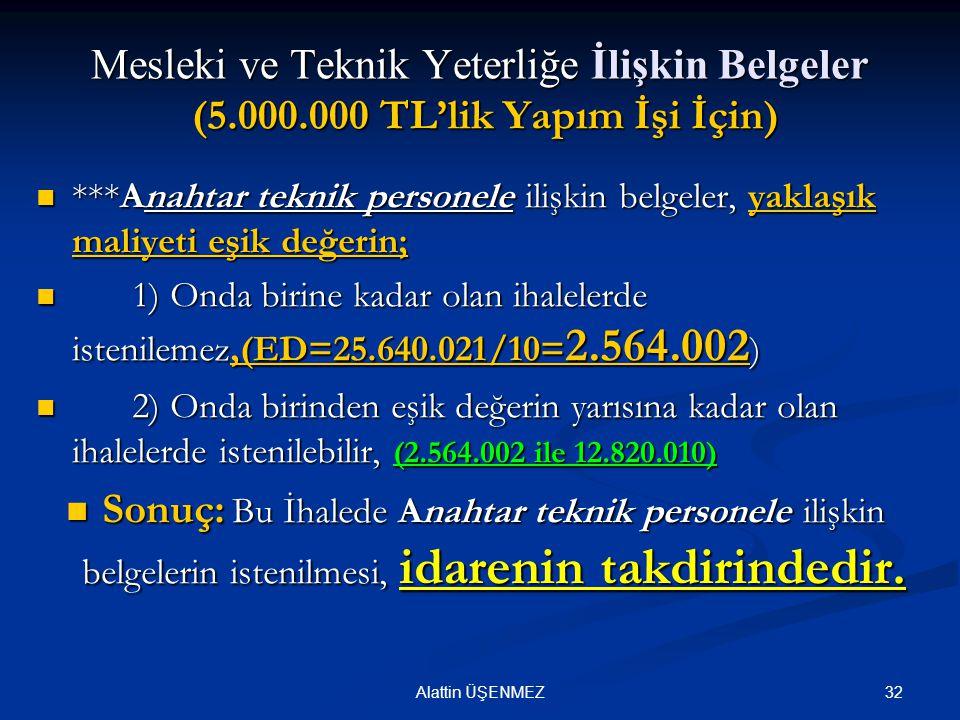 Mesleki ve Teknik Yeterliğe İlişkin Belgeler (5. 000