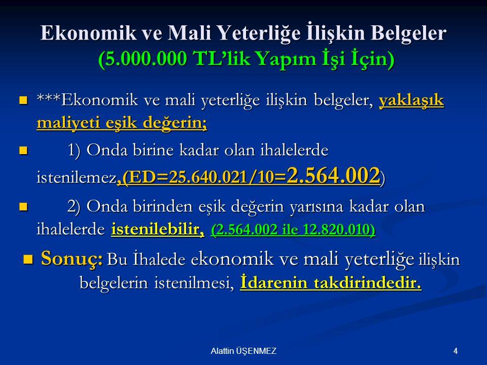 Ekonomik ve Mali Yeterliğe İlişkin Belgeler (5. 000