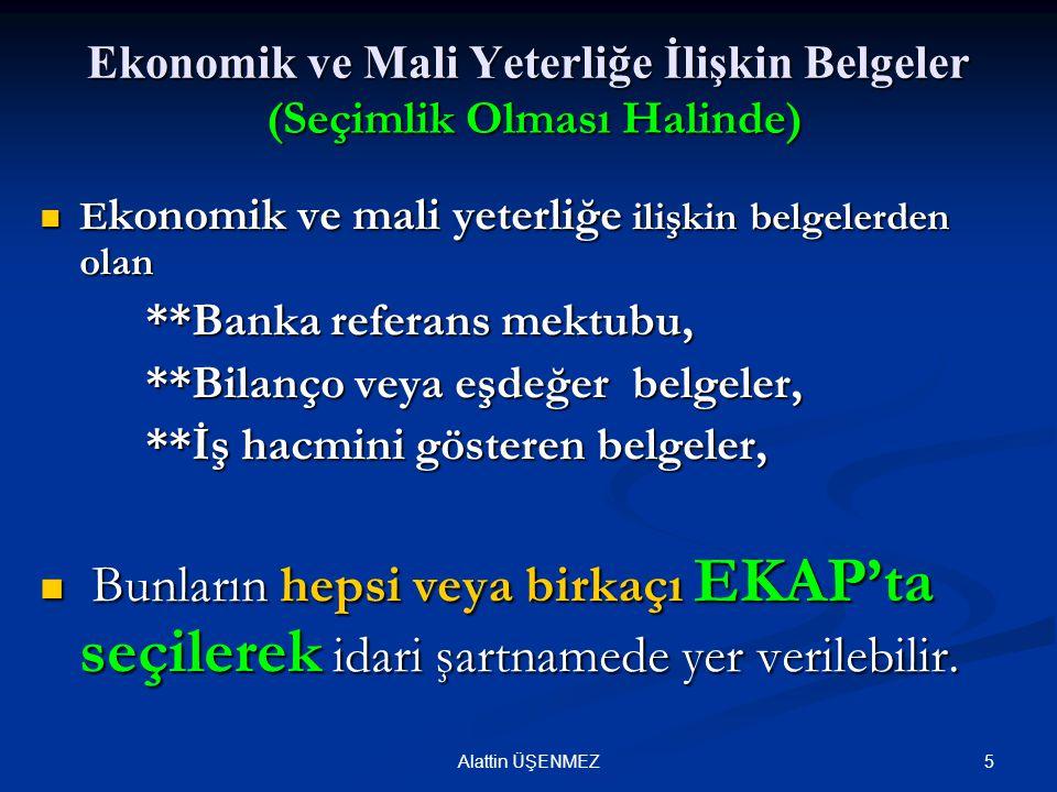Ekonomik ve Mali Yeterliğe İlişkin Belgeler (Seçimlik Olması Halinde)