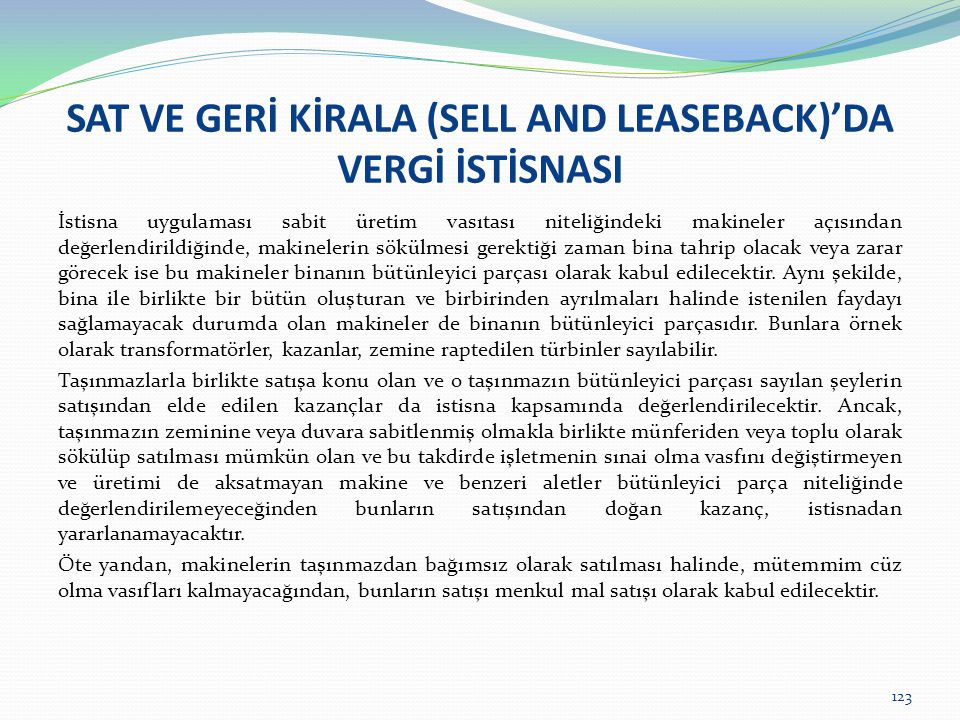 SAT VE GERİ KİRALA (SELL AND LEASEBACK)'DA VERGİ İSTİSNASI