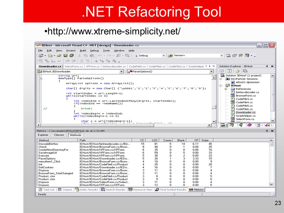 .NET Refactoring Tool http://www.xtreme-simplicity.net/