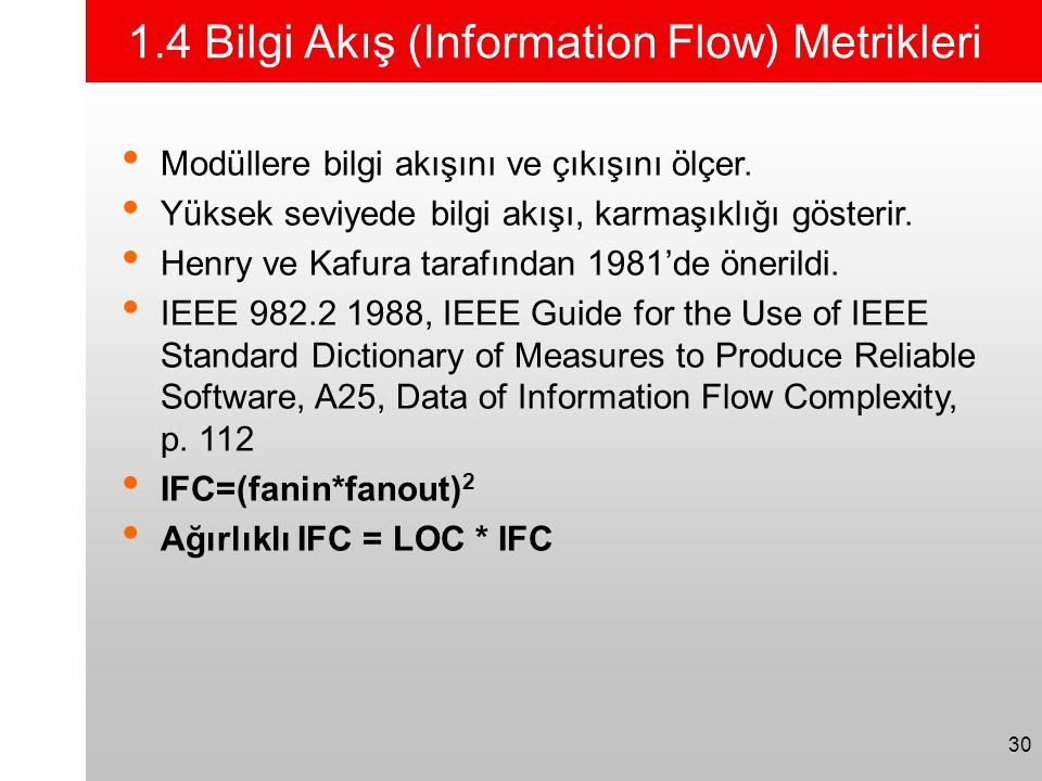 1.4 Bilgi Akış (Information Flow) Metrikleri