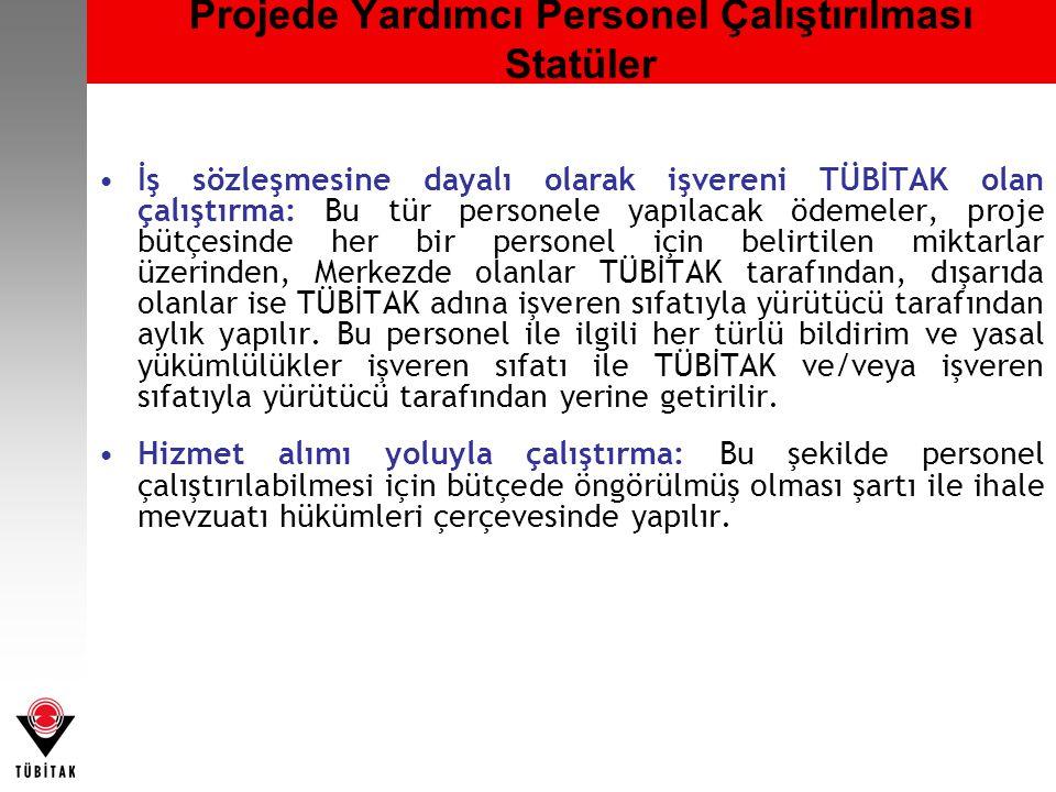 Projede Yardımcı Personel Çalıştırılması Statüler