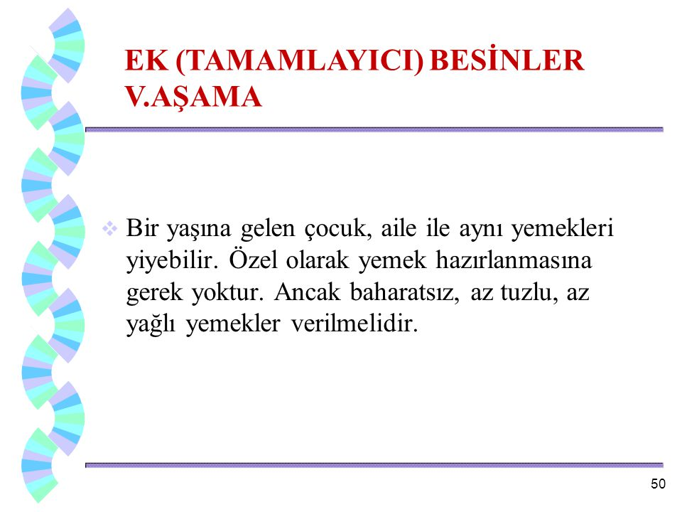 EK (TAMAMLAYICI) BESİNLER V.AŞAMA