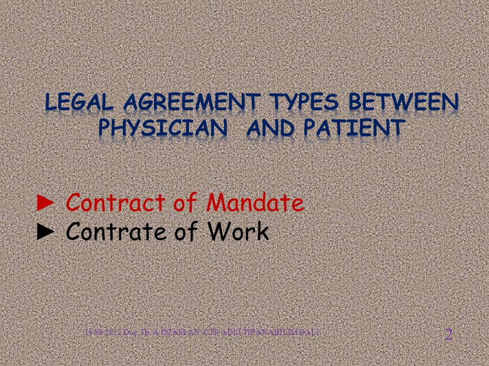 Legal Agreement Types between PHYSICIAN and PatienT
